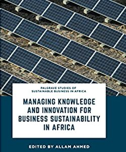 Managing Knowledge and Innovation for Business Sustainability in Africa