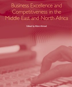 Business Excellence and Competitiveness in the Middle East and North Africa